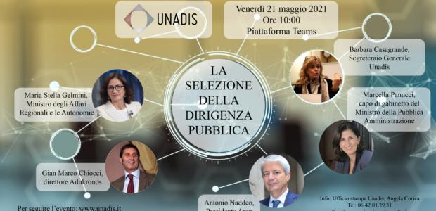 """""""La selezione della dirigenza pubblica"""" - Assemblea Unadis del 21 maggio 2021"""